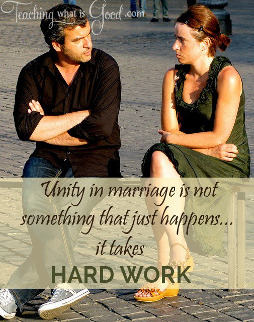 unity in marriage takes hard work