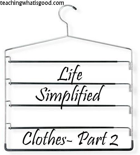 Life Simplified: Clothes Part 2