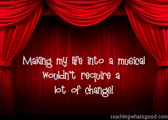 My life as a musical