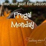 pumpkins frugal monday