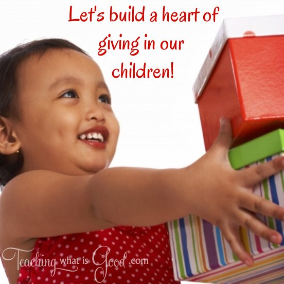 Building a Heart of Giving in Our Children