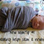 New Mom Tip #1 swaddling