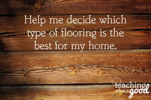 Flooring options are so hard for me – I need your help!