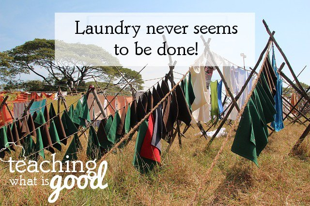 "laundry never says, ""enough"""