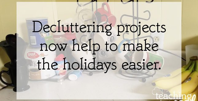 preparing for the holidays by decluttering now