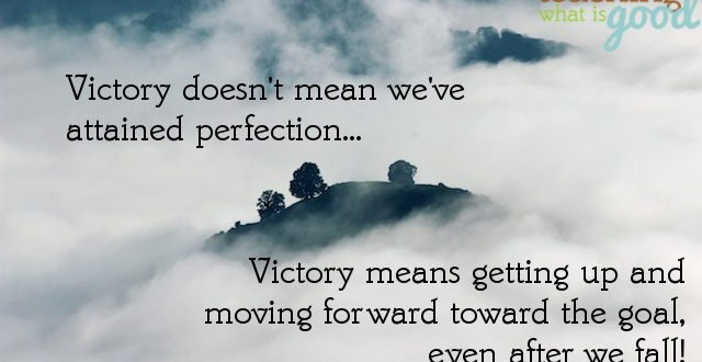 What is victory? And should struggles stop us from ministry?