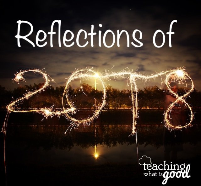 2018 – Reflections Back and Looking Forward